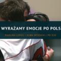 pd021 Jak wyrażamy emocje po polsku