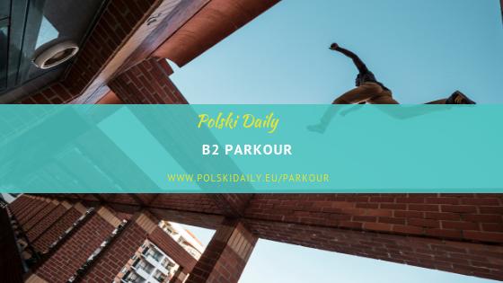B2, Sport, Parkour