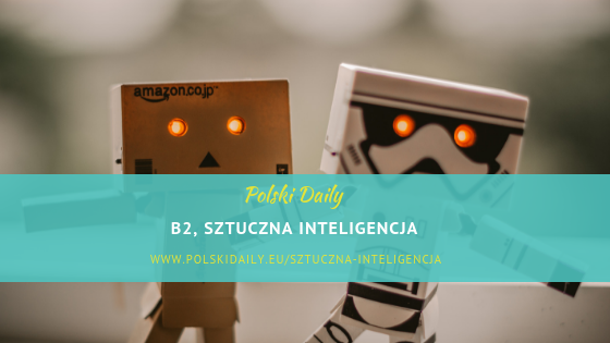 B1 / B2 Sztuczna inteligencja