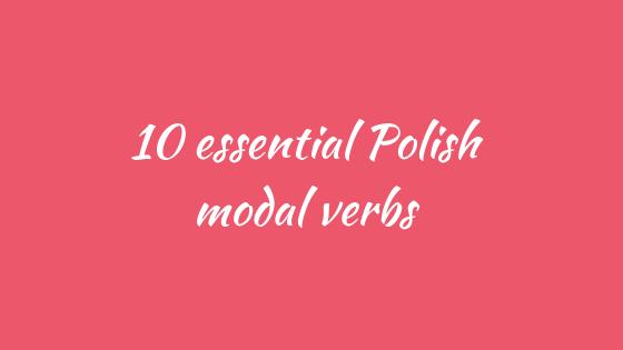 Polish modal verbs