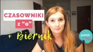 """Które polskie czasowniki łączą się z """"o"""" i z Biernikiem?"""