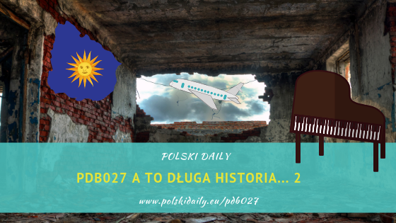 PDB027 A to długa historia część 2