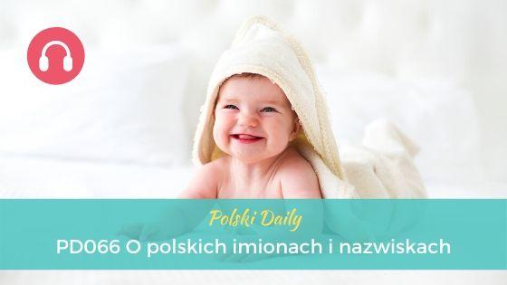 PD066 O polskich imionach i nazwiskach
