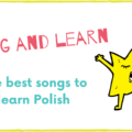 The best songs to learn Polish