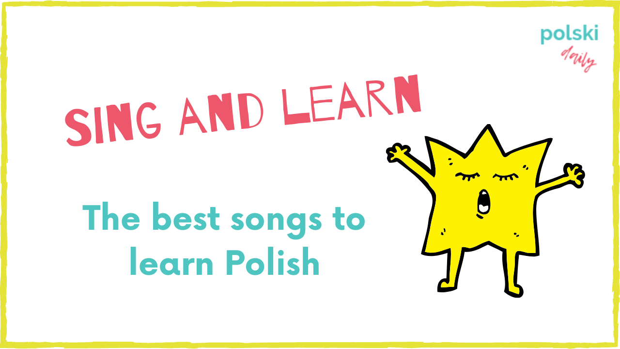 The best Polish songs to learn the language