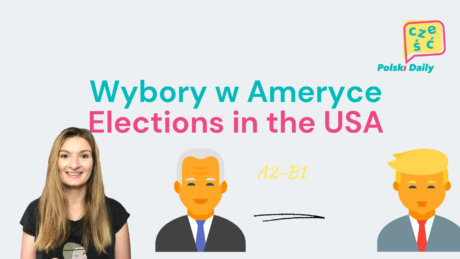 [A2/B1] Wybory w Ameryce / Elections in America (video)