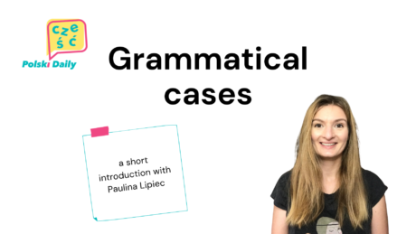 What are Grammatical Cases?