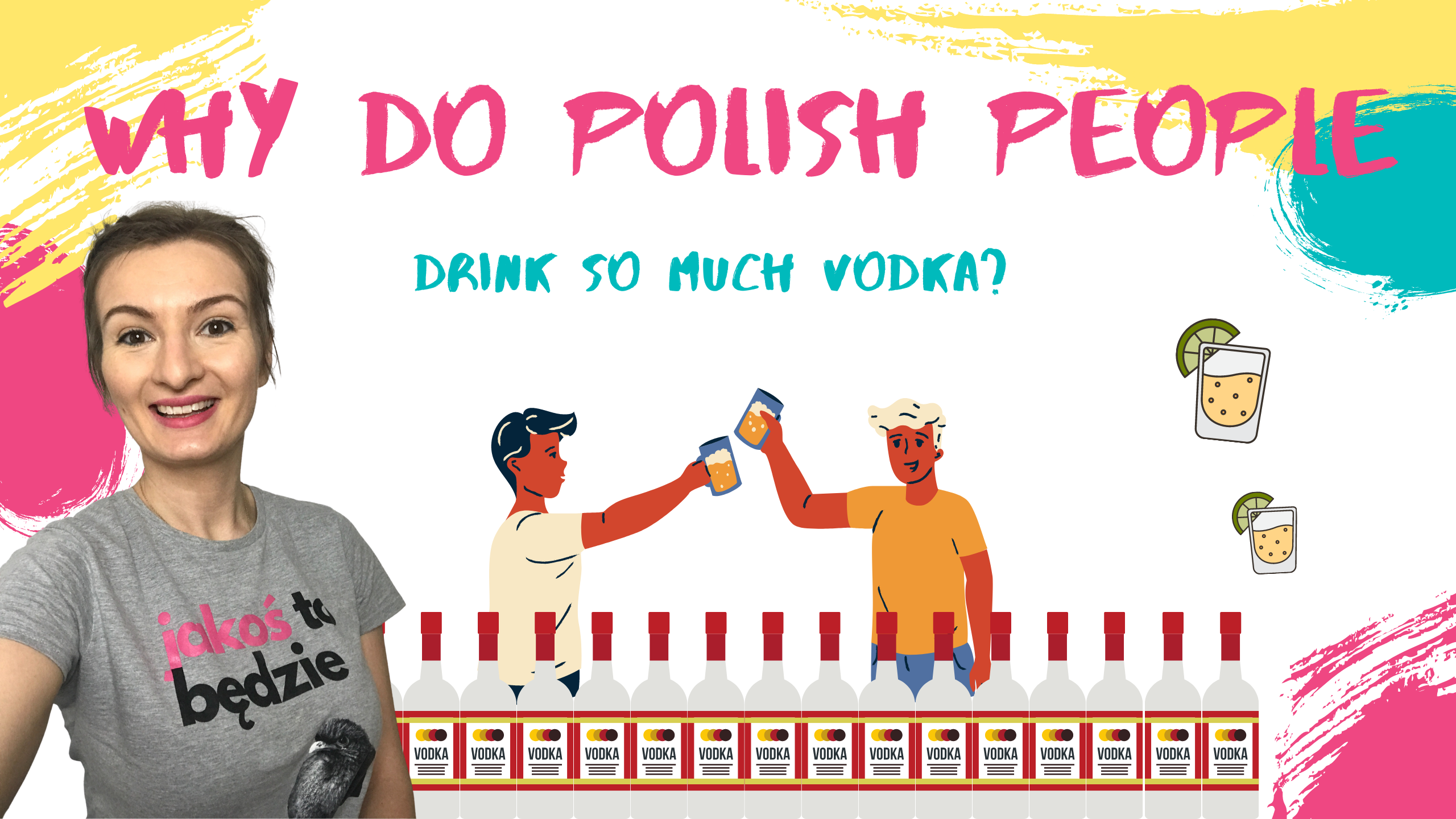 Why do Polish people drink so much vodka